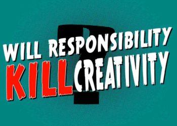 Recite nam, hoće li odgovornost ubiti kreativnost?