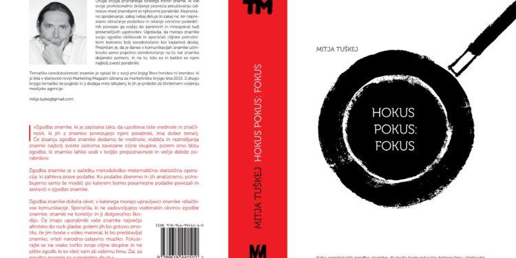 Izašla je nova knjiga Mitje Tuškeja: Hokus, pokus: fokus
